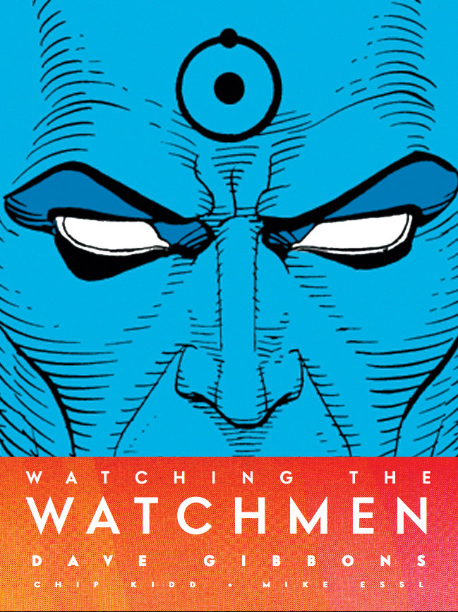 A obra definitiva sobre Watchmen
