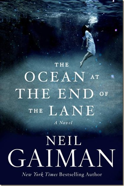 Gaiman-TheOceanAtTheEndOfTheLane_thumb[1]