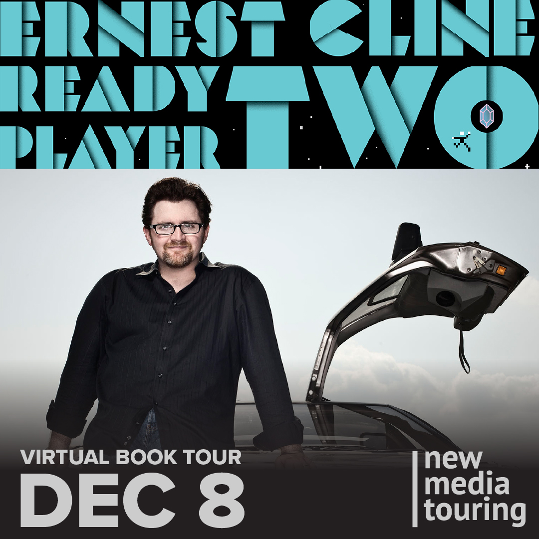 ernest cline ready player two virtual book tour ernest cline ready player two virtual